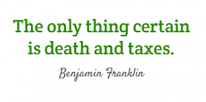 the-only-thing-certain-is-death-and-taxes