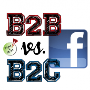 B2B vs B2C Facebook - Time2Mrkt