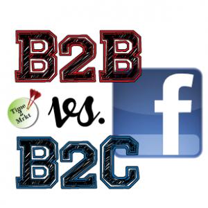 B2B vs B2C Facebook - Time2Mrkt
